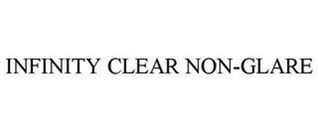 INFINITY CLEAR NON-GLARE
