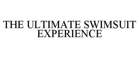 THE ULTIMATE SWIMSUIT EXPERIENCE