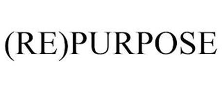 (RE)PURPOSE