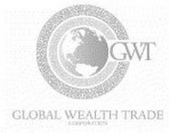 GWT GLOBAL WEALTH TRADE CORPORATION