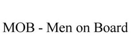 MOB - MEN ON BOARD