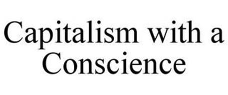 CAPITALISM WITH A CONSCIENCE