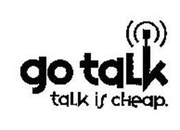 GO TALK TALK IS CHEAP.