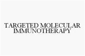 TARGETED MOLECULAR IMMUNOTHERAPY