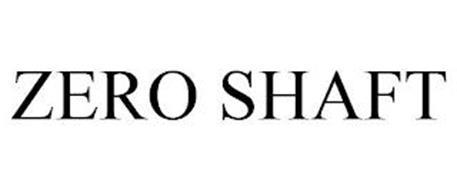 ZERO SHAFT