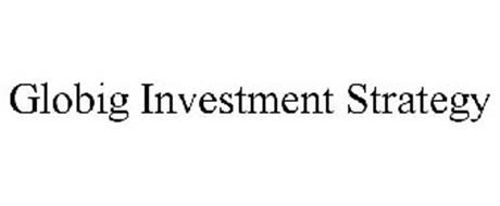 GLOBIG INVESTMENT STRATEGY