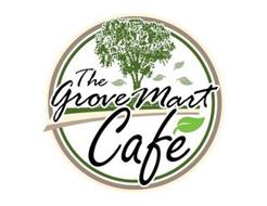 THE GROVE MART CAFE