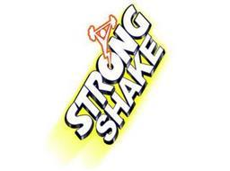 STRONG SHAKE