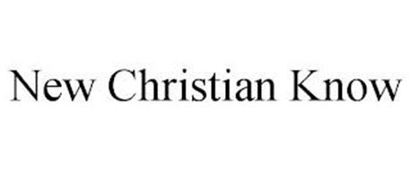 NEW CHRISTIAN KNOW
