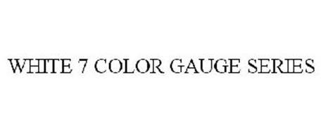 WHITE 7 COLOR GAUGE SERIES