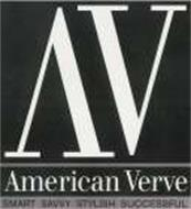 AMERICAN VERVE SMART SAVVY STYLISH SUCCESSFUL