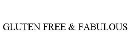 GLUTEN FREE & FABULOUS