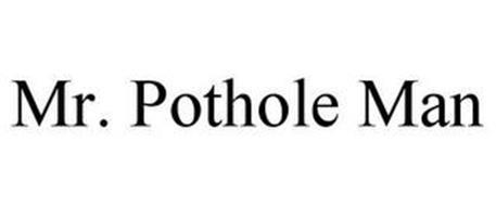 MR. POTHOLE MAN
