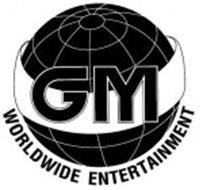 GM WORLDWIDE ENTERTAINMENT