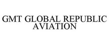 GMT GLOBAL REPUBLIC AVIATION