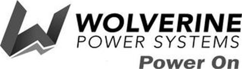 W WOLVERINE POWER SYSTEMS POWER ON