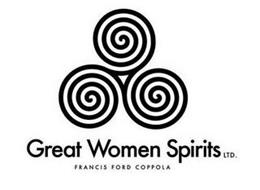 GREAT WOMEN SPIRITS LTD. FRANCIS FORD COPPOLA