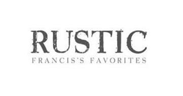RUSTIC FRANCIS'S FAVORITES