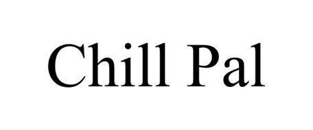 CHILL PAL