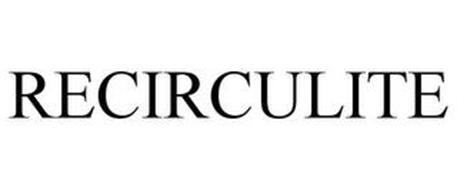 RECIRCULITE