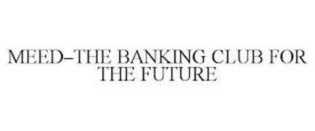 MEED-THE BANKING CLUB FOR THE FUTURE