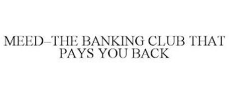 MEED-THE BANKING CLUB THAT PAYS YOU BACK