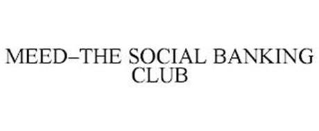 MEED-THE SOCIAL BANKING CLUB