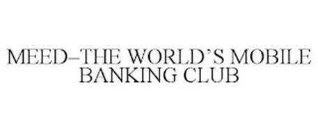 MEED-THE WORLD'S MOBILE BANKING CLUB