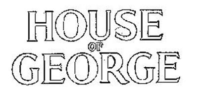 HOUSE OF GEORGE