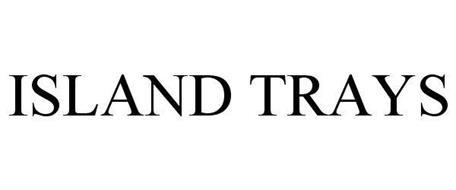 ISLAND TRAYS