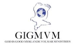 GIGMVM GOD IS GOOD MYRLANDE VOLMAR MINISTRIES