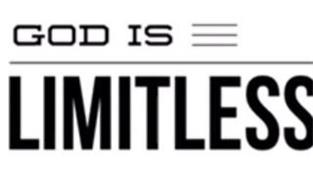 GOD IS LIMITLESS