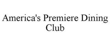 AMERICA'S PREMIERE DINING CLUB