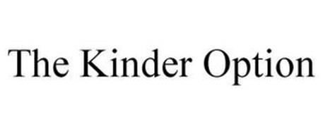 THE KINDER OPTION