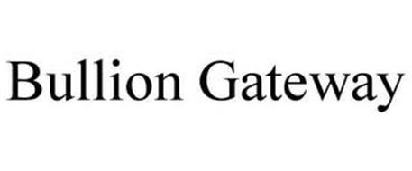 BULLION GATEWAY