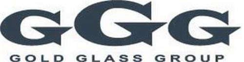 GGG GOLD GLASS GROUP