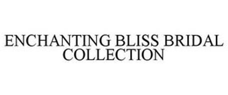 ENCHANTING BLISS BRIDAL COLLECTION