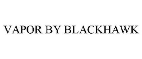 VAPOR BY BLACKHAWK