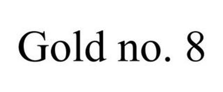 GOLD NO. 8