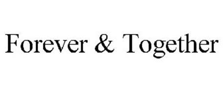 FOREVER & TOGETHER