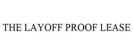 THE LAYOFF PROOF LEASE