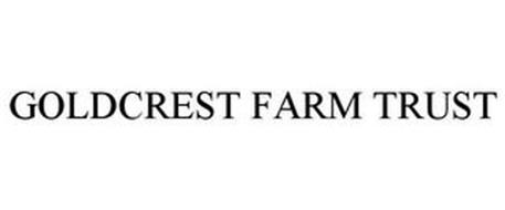 GOLDCREST FARM TRUST