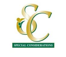 SC SPECIAL CONSIDERATIONS