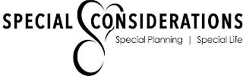 SPECIAL CONSIDERATIONS SPECIAL PLANNINGSPECIAL LIFE SC