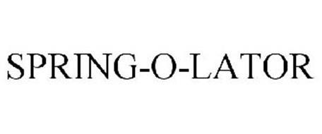 SPRING-O-LATORS