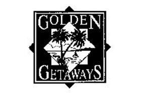 GOLDEN GETAWAYS