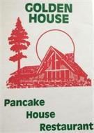 GOLDEN HOUSE PANCAKE HOUSE RESTAURANT