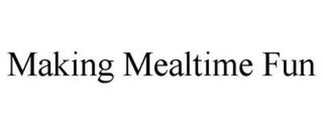 MAKING MEALTIME FUN