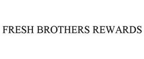 FRESH BROTHERS REWARDS