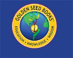 GOLDEN SEED BOOKS EDUCATION  ·  KNOWLEDGE ·  WISDOM